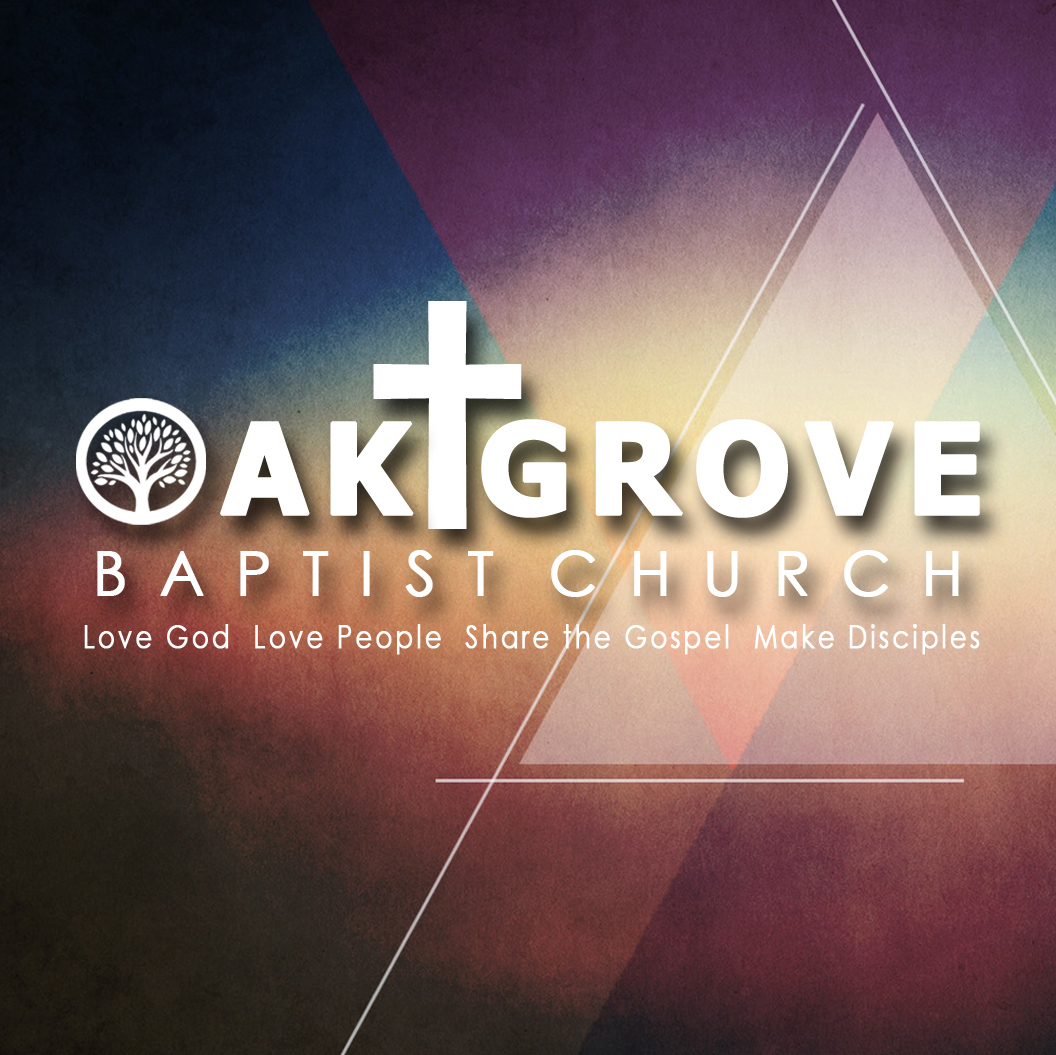Oak Grove Baptist Church - Sermon Audio